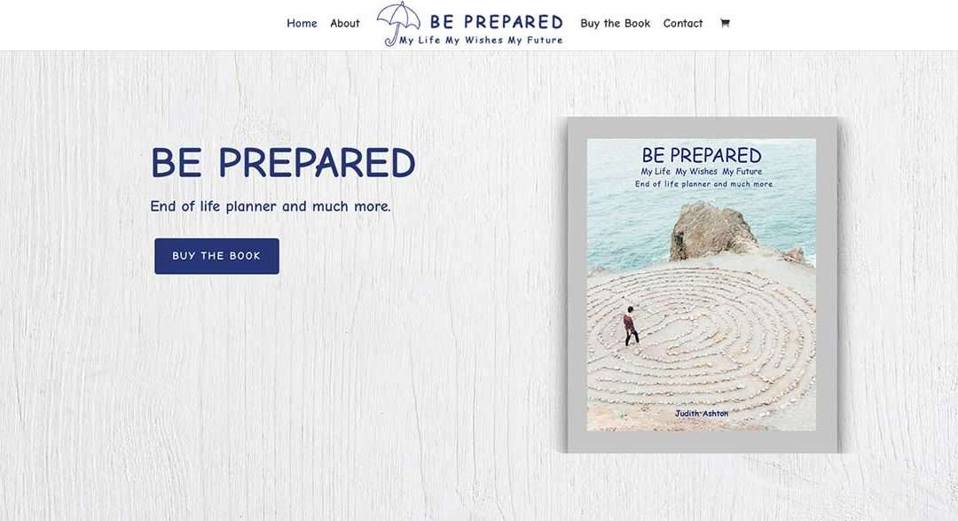 Be Prepared •End of Life Planner